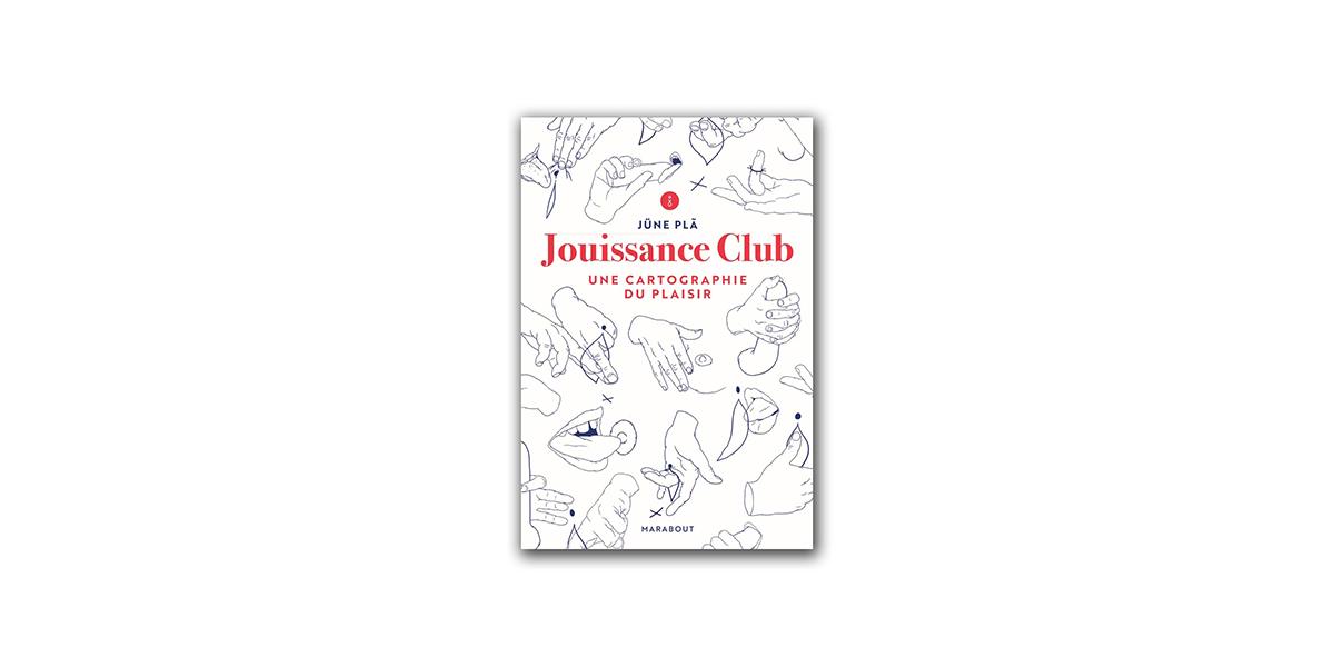 Jouissance Club, une cartographie du plaisir